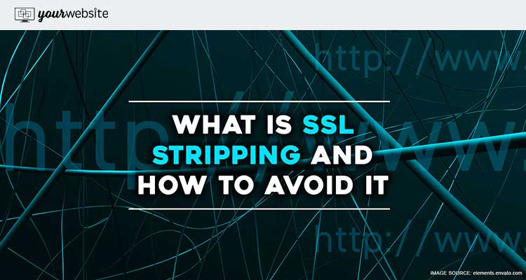 What is SSL stripping