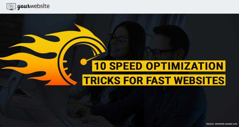 Speed Optimization Tricks for Fast Websites