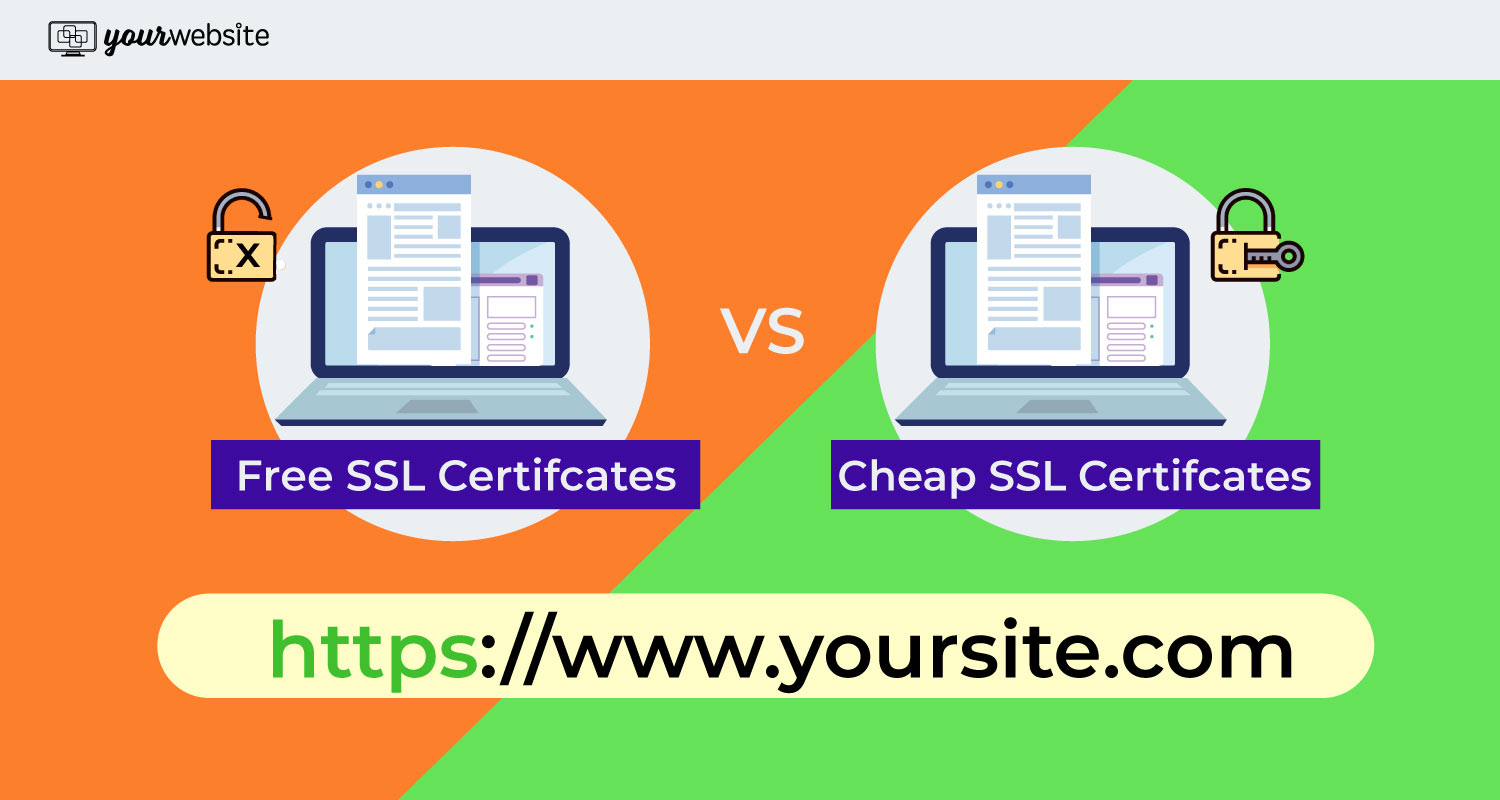 Are free SSL certificates better than cheap SSL certificates?