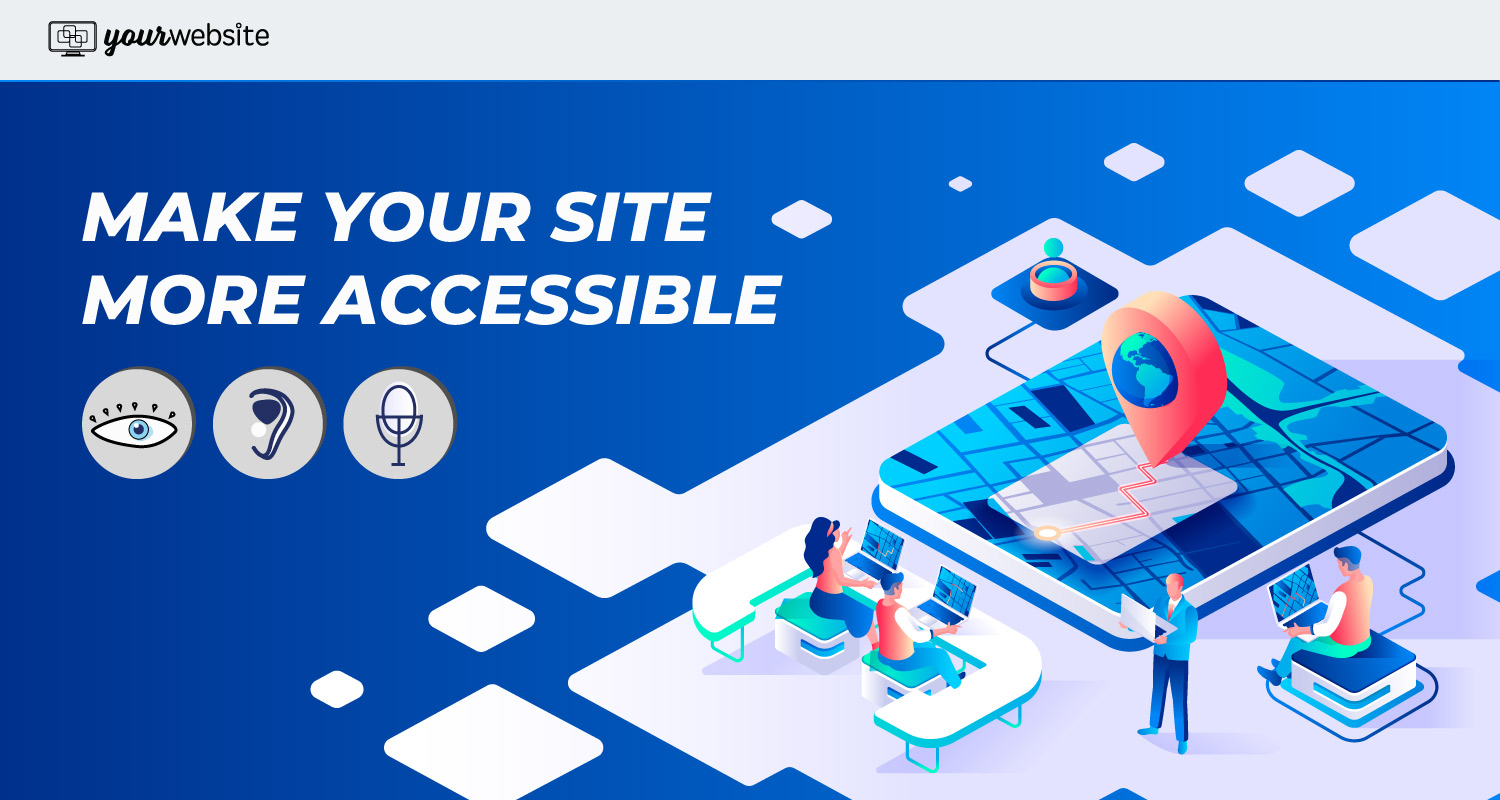 Best Ways to Increase Web Accessibility On Your Site
