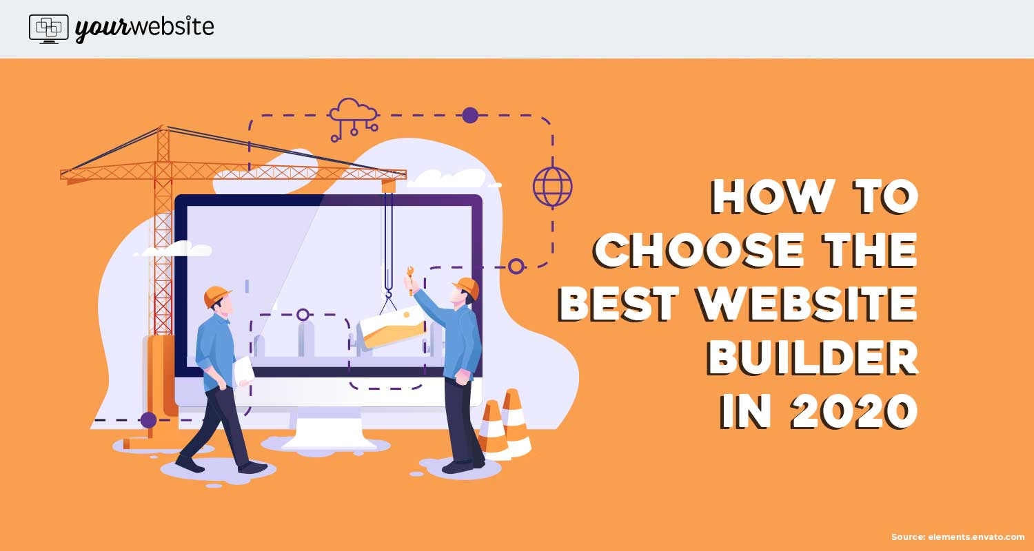 How to Choose the Best Website Builder in 2020