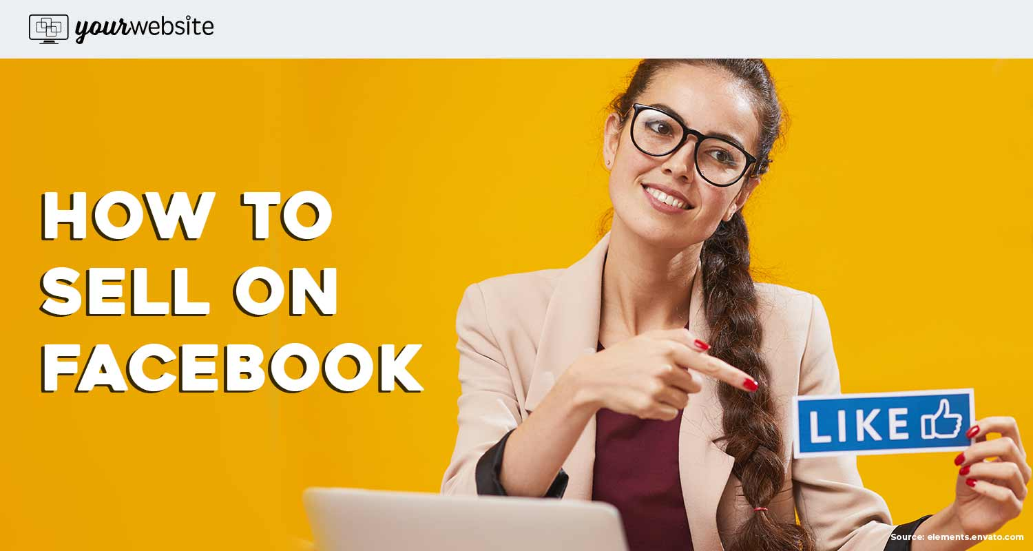 How to Sell on Facebook: 3 Ways to Set up Your Facebook Store