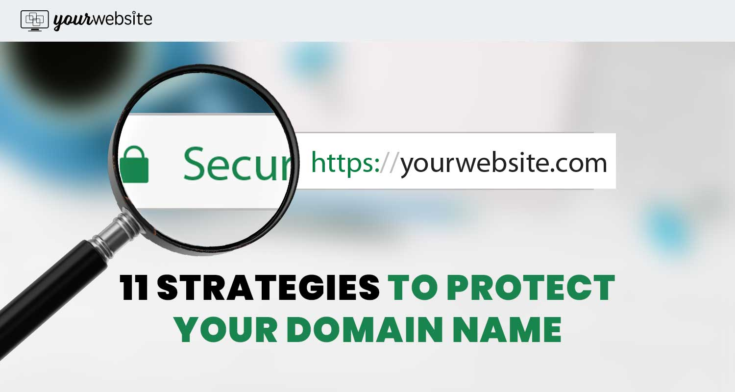 11 Strategies to Protect Your Domain Name