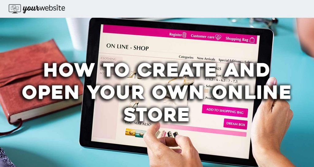 open your own online store